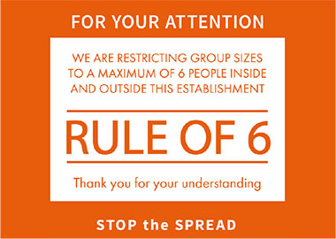 Rule of 6 Signage